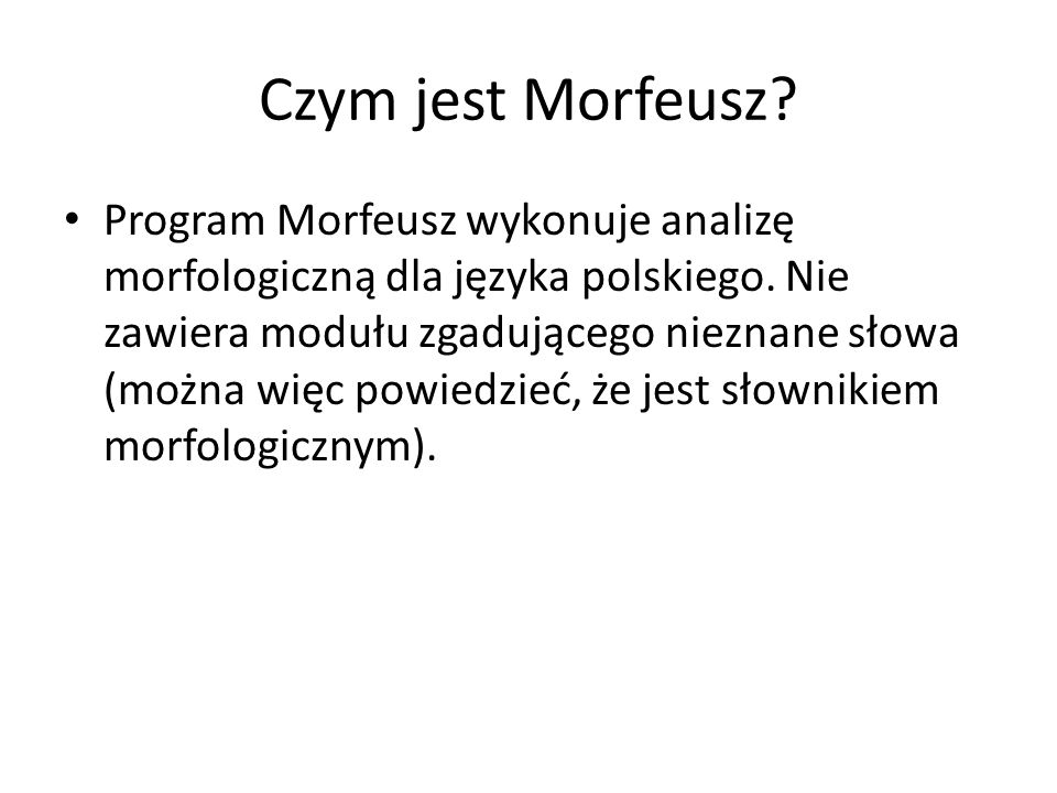 Czym jest Morfeusz