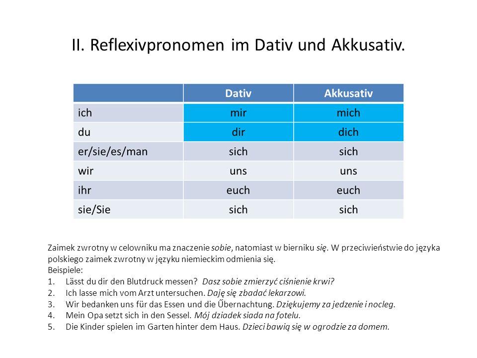 II. Reflexivpronomen im Dativ und Akkusativ.