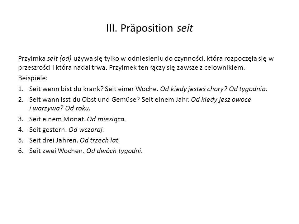 III. Präposition seit