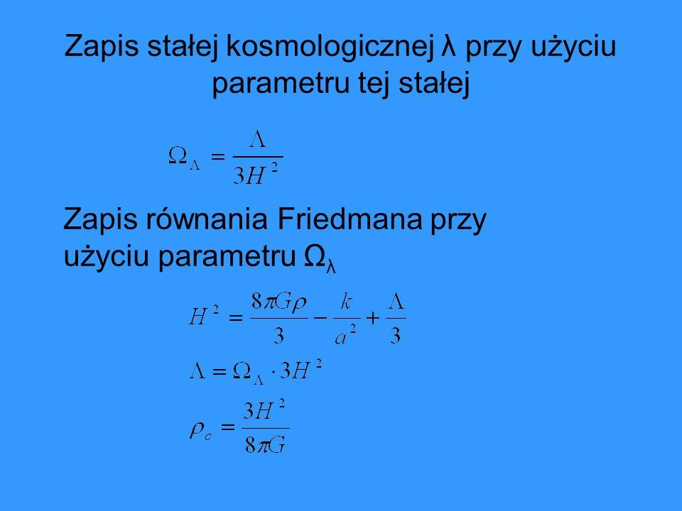 Zapis stałej kosmologicznej λ przy użyciu parametru tej stałej