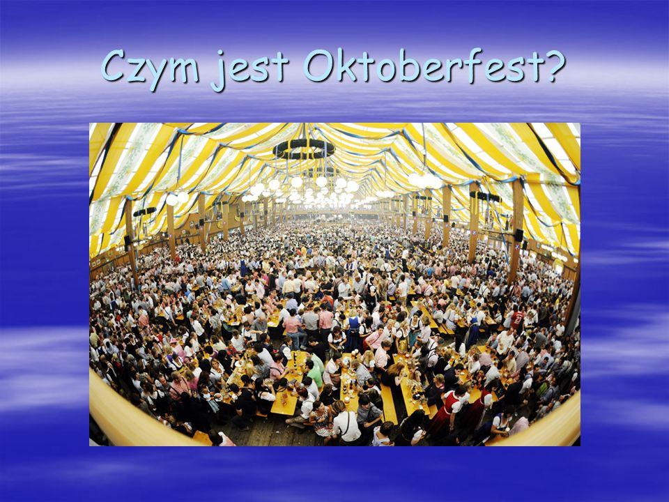Czym jest Oktoberfest