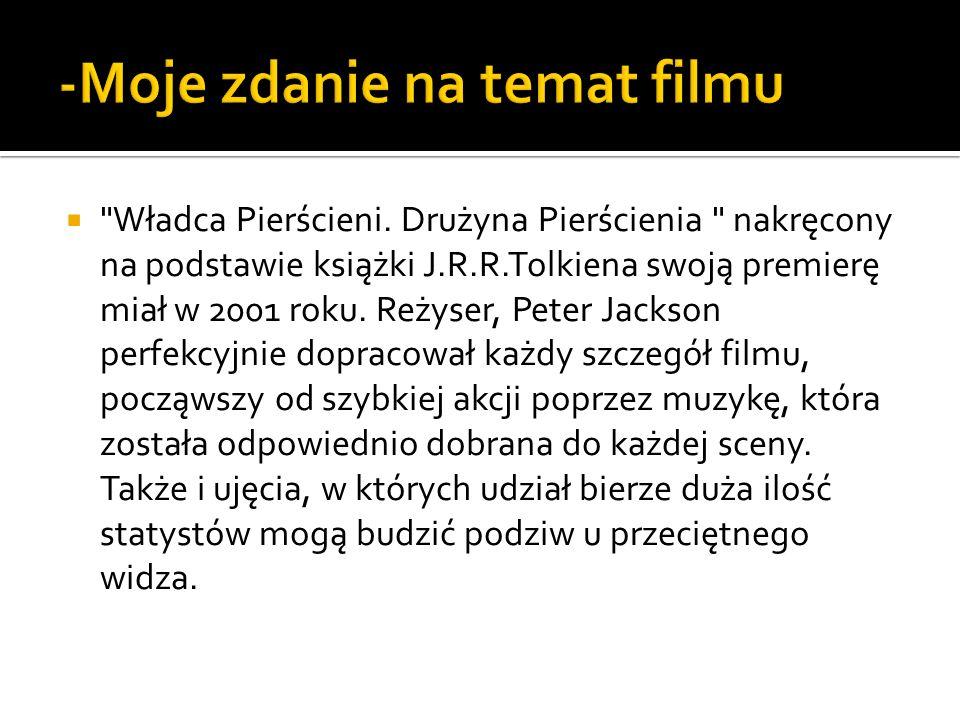 -Moje zdanie na temat filmu