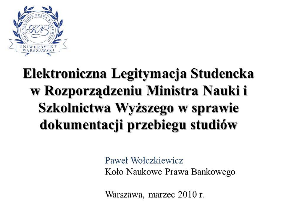 Elektroniczna Legitymacja Studencka w Rozporządzeniu Ministra Nauki i Szkolnictwa Wyższego w sprawie dokumentacji przebiegu studiów