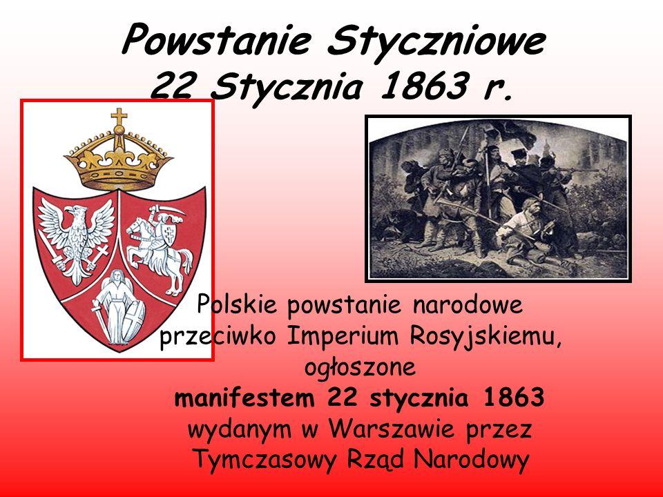 Powstanie Styczniowe 22 Stycznia 1863 r.