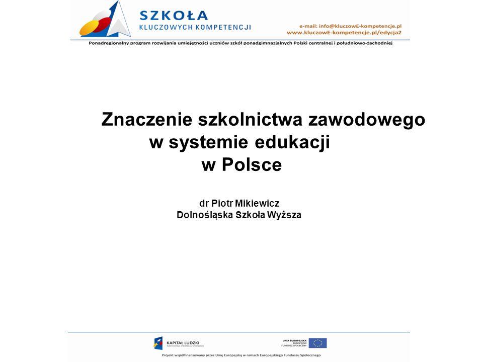 Znaczenie szkolnictwa zawodowego w systemie edukacji w Polsce