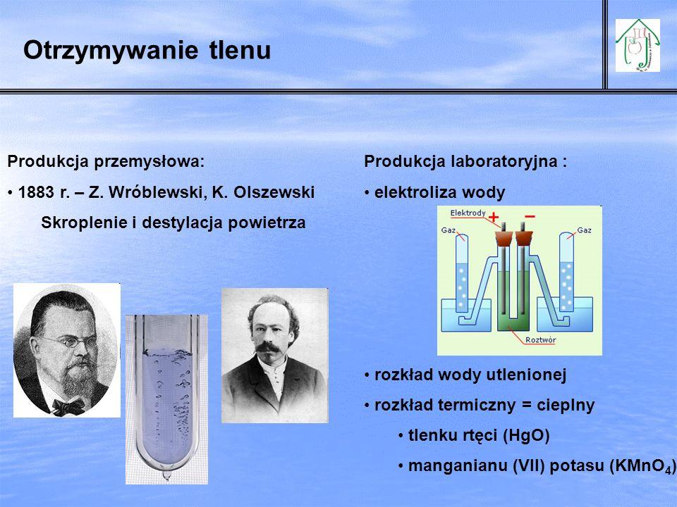 Otrzymywanie tlenu Produkcja przemysłowa: