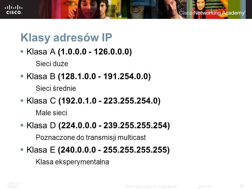 Klasy adresów IP Klasa A (1.0.0.0 - 126.0.0.0)