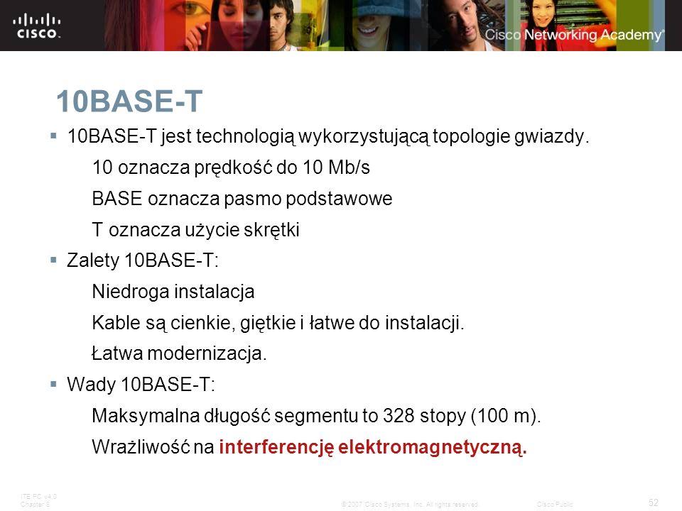 10BASE-T 10BASE-T jest technologią wykorzystującą topologie gwiazdy.