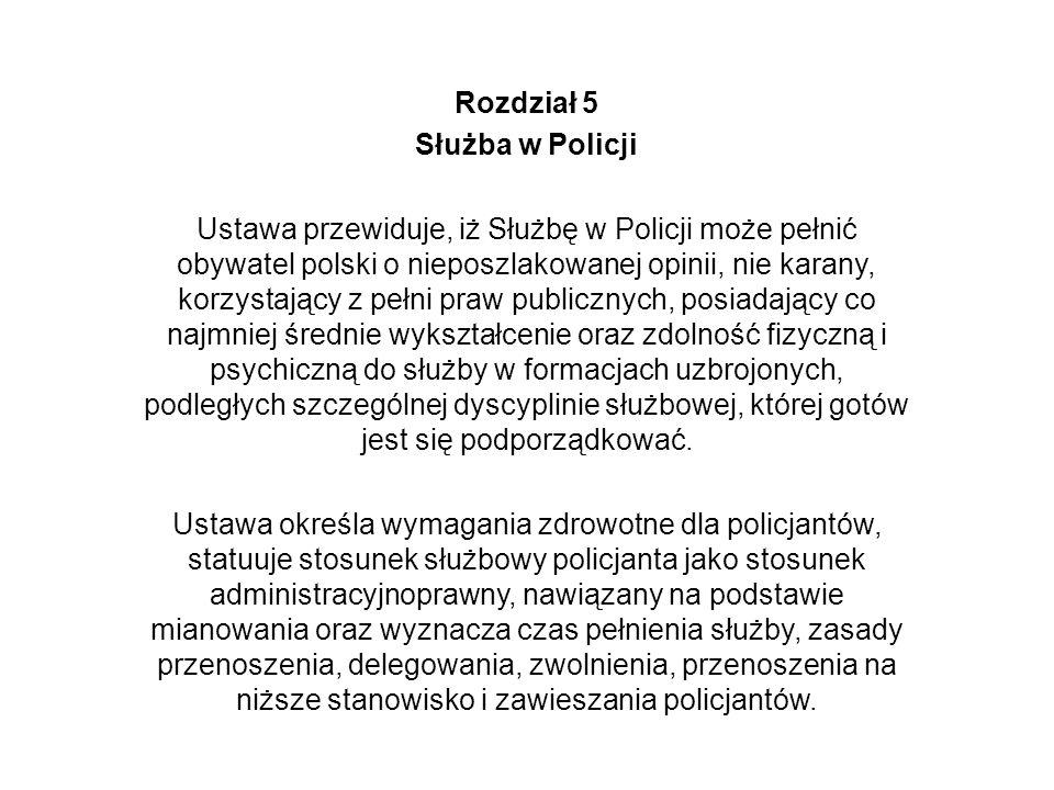 Rozdział 5 Służba w Policji.