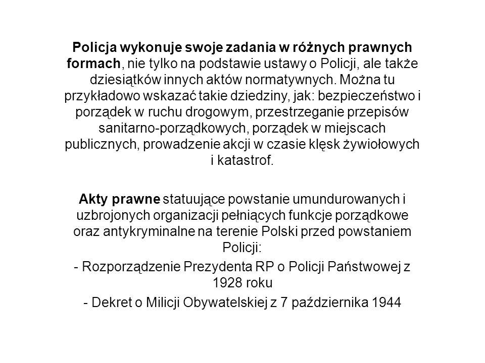 - Rozporządzenie Prezydenta RP o Policji Państwowej z 1928 roku