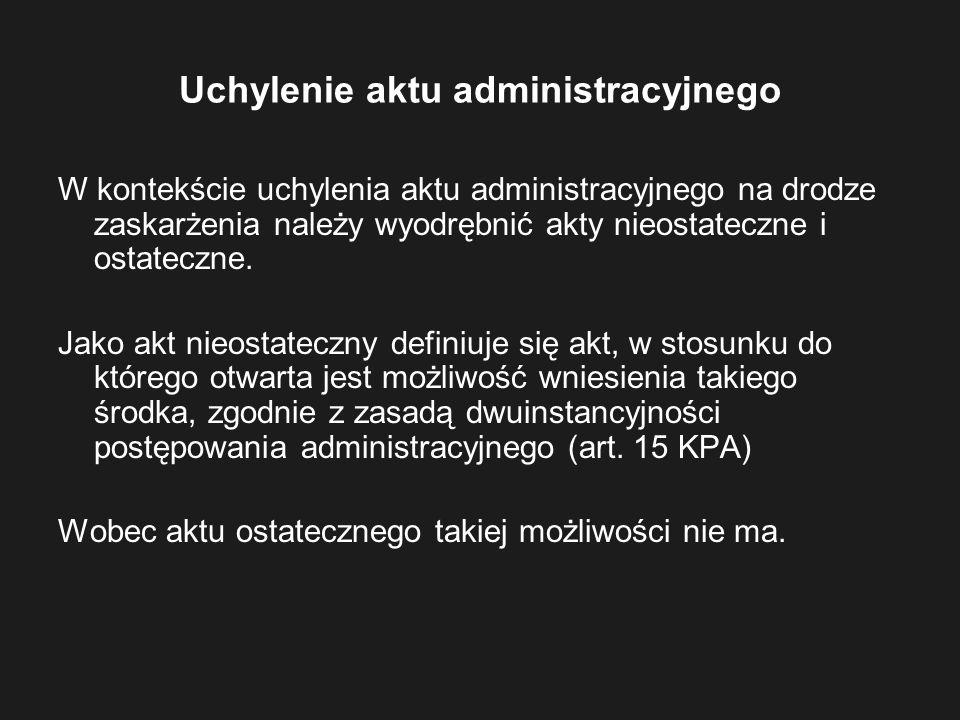Uchylenie aktu administracyjnego