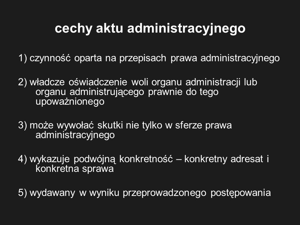 cechy aktu administracyjnego
