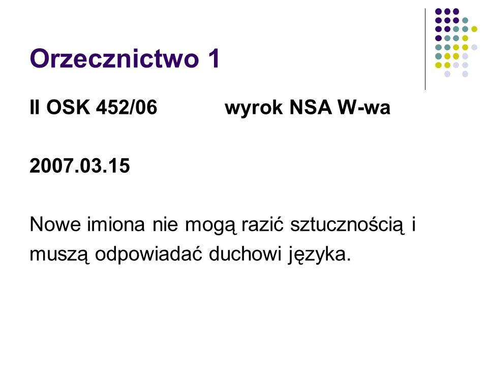 Orzecznictwo 1 II OSK 452/06 wyrok NSA W-wa 2007.03.15