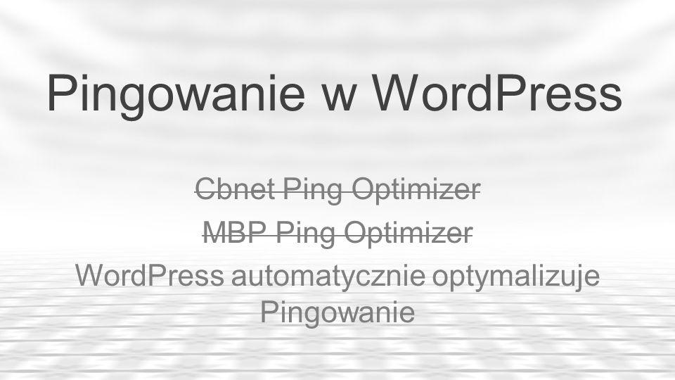 Pingowanie w WordPress