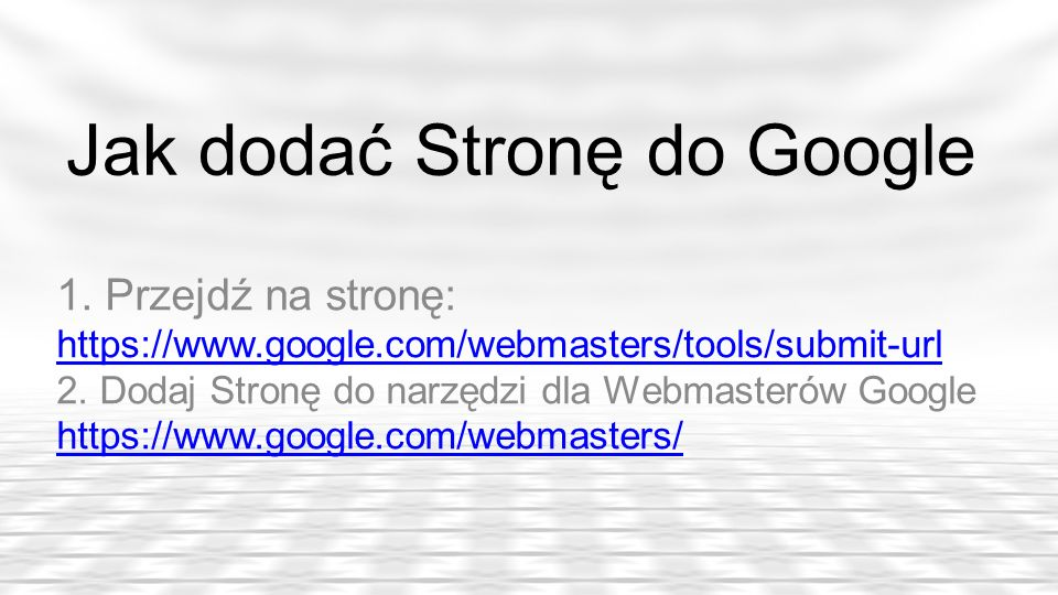 Jak dodać Stronę do Google