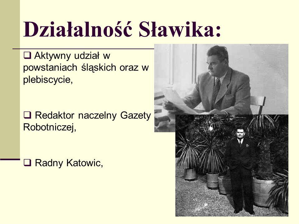 Działalność Sławika: Aktywny udział w powstaniach śląskich oraz w plebiscycie, Redaktor naczelny Gazety Robotniczej,