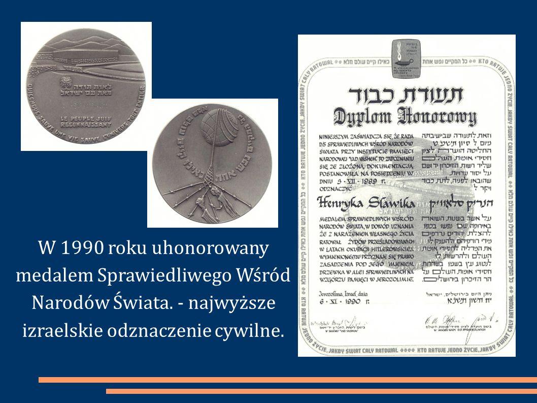 W 1990 roku uhonorowany medalem Sprawiedliwego Wśród Narodów Świata