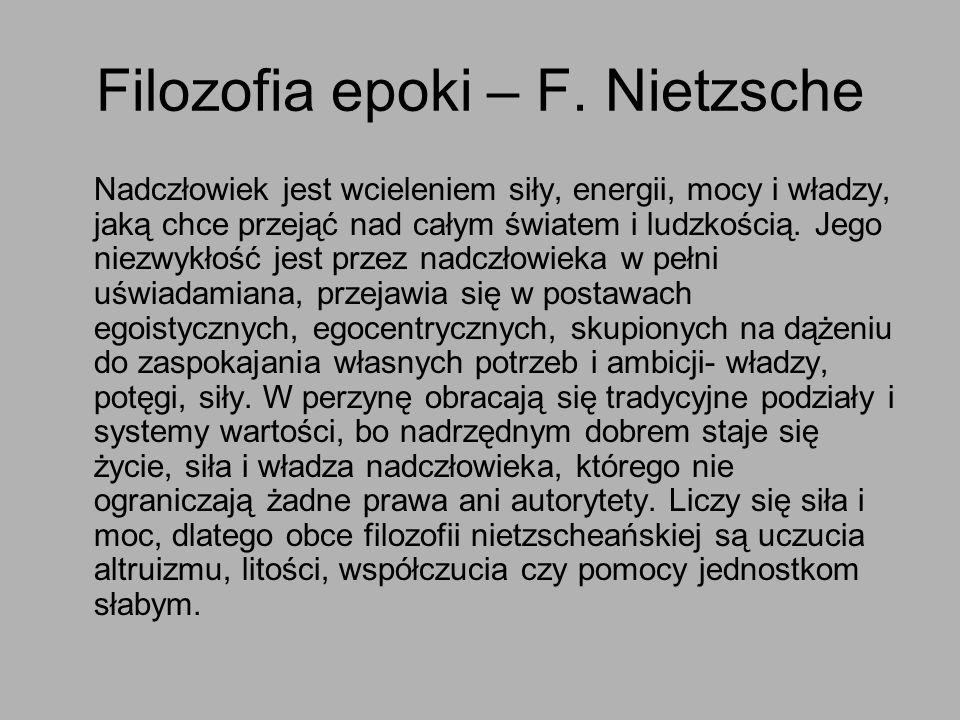 Filozofia epoki – F. Nietzsche