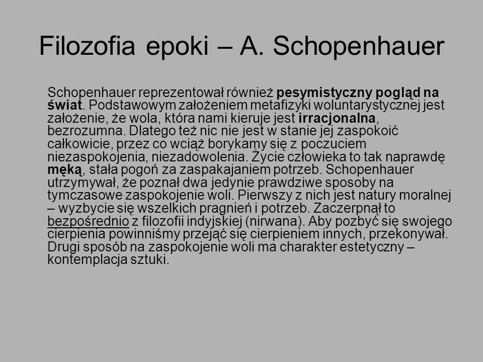 Filozofia epoki – A. Schopenhauer