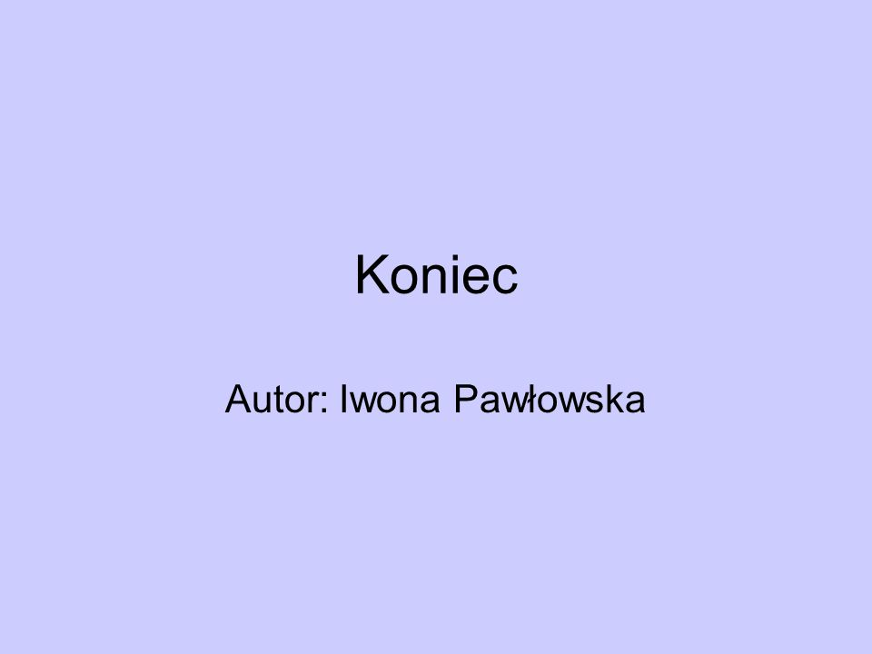 Autor: Iwona Pawłowska