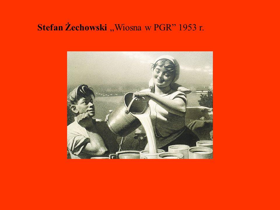 """Stefan Żechowski """"Wiosna w PGR 1953 r."""