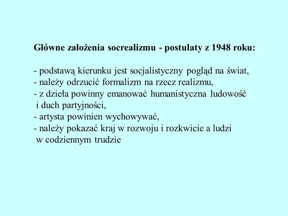 Główne założenia socrealizmu - postulaty z 1948 roku: