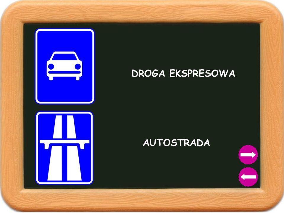 DROGA EKSPRESOWA AUTOSTRADA