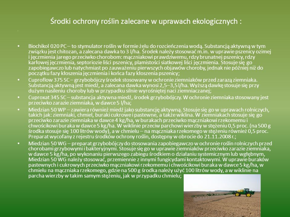 Środki ochrony roślin zalecane w uprawach ekologicznych :