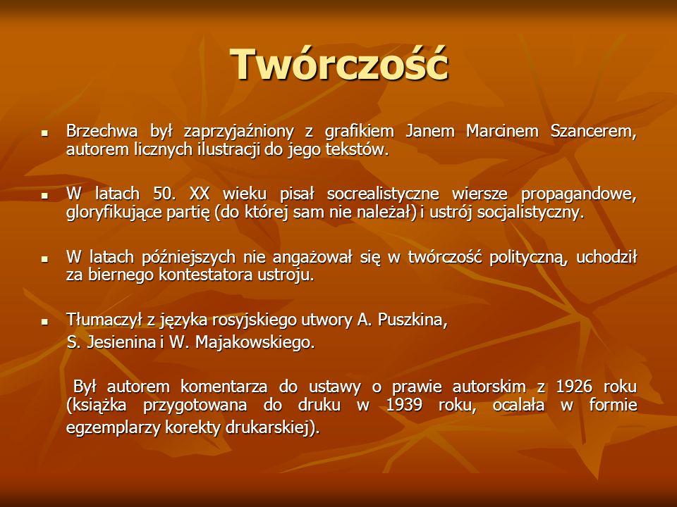TwórczośćBrzechwa był zaprzyjaźniony z grafikiem Janem Marcinem Szancerem, autorem licznych ilustracji do jego tekstów.