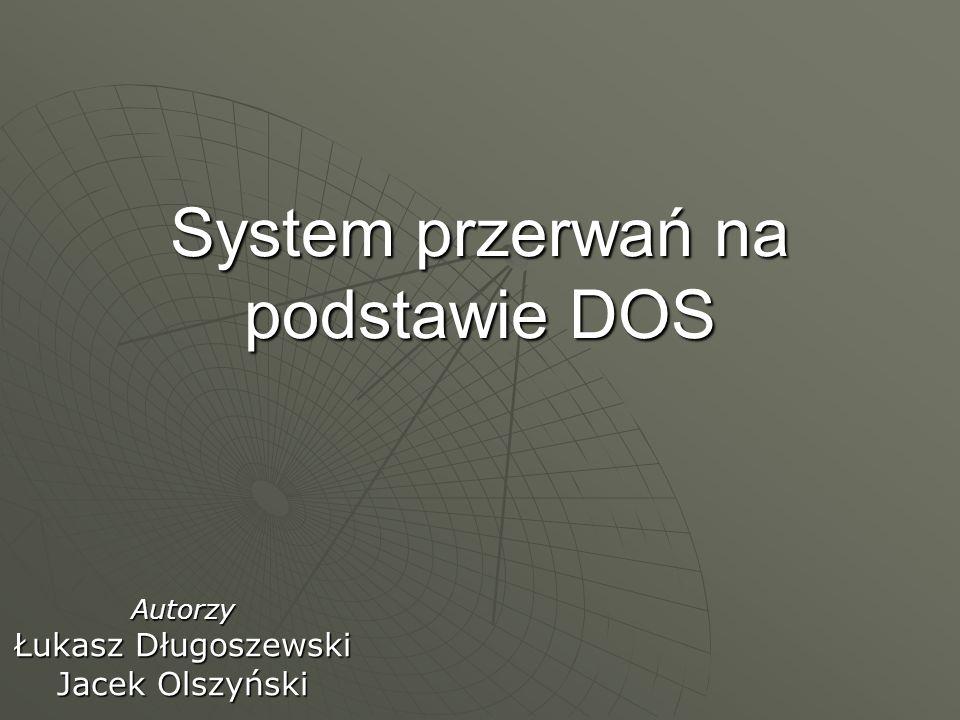 System przerwań na podstawie DOS