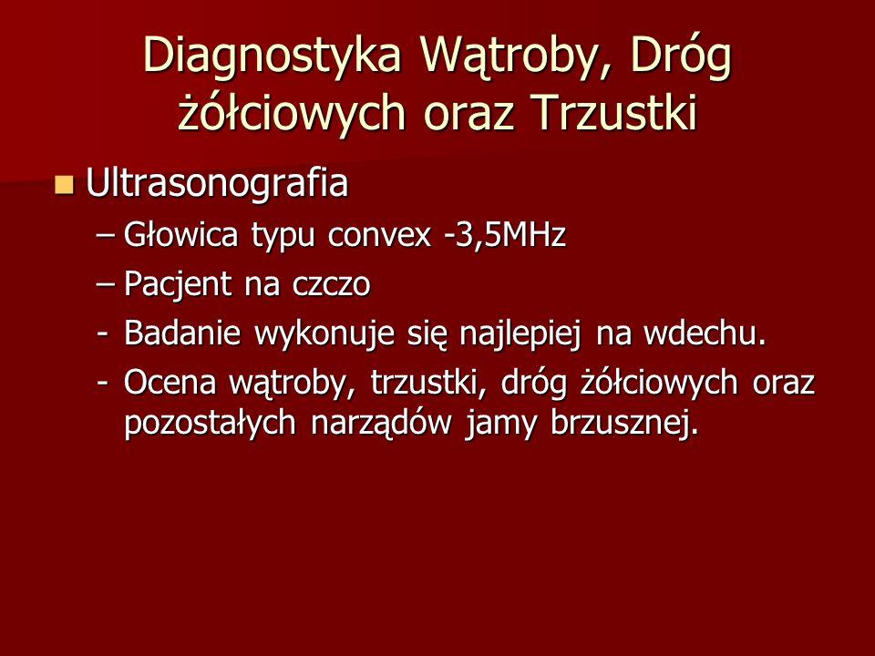 Diagnostyka Wątroby, Dróg żółciowych oraz Trzustki