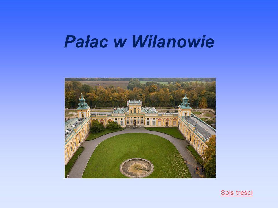Pałac w Wilanowie Spis treści