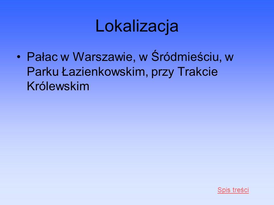 Lokalizacja Pałac w Warszawie, w Śródmieściu, w Parku Łazienkowskim, przy Trakcie Królewskim.