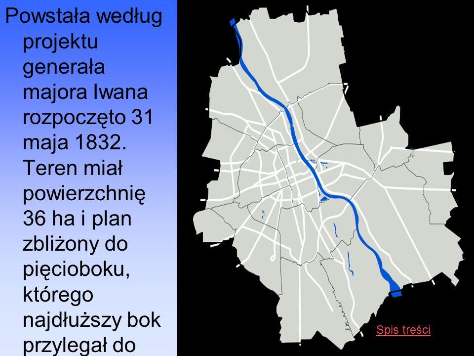 Powstała według projektu generała majora Iwana rozpoczęto 31 maja 1832