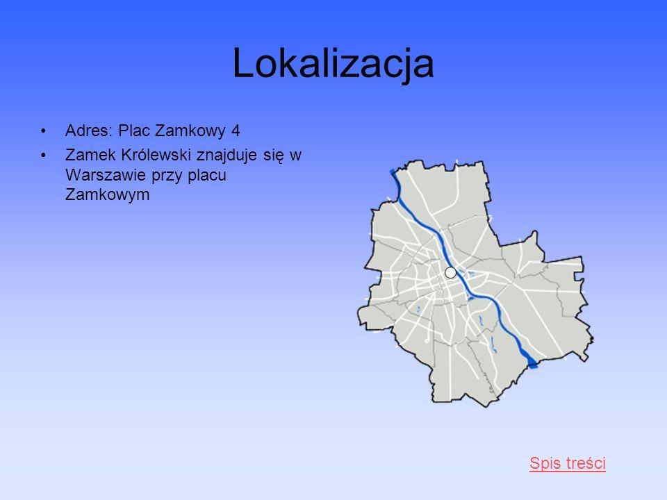 Lokalizacja Adres: Plac Zamkowy 4