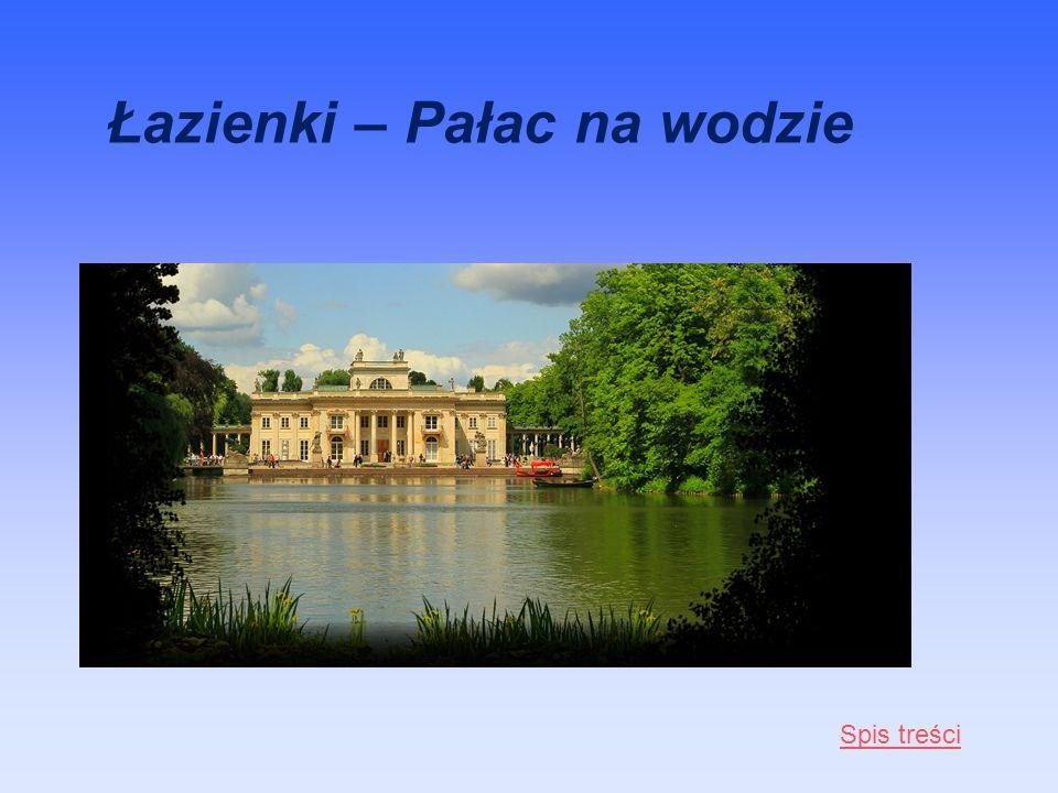 Łazienki – Pałac na wodzie