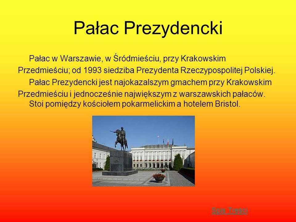 Pałac Prezydencki Pałac w Warszawie, w Śródmieściu, przy Krakowskim
