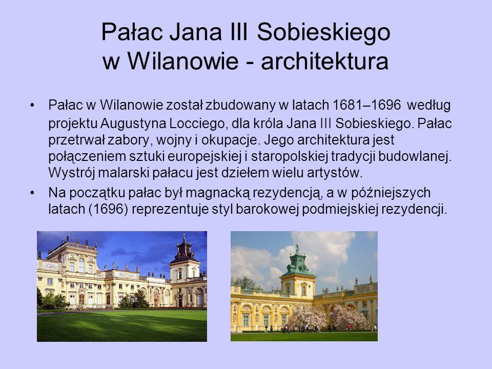 Pałac Jana III Sobieskiego w Wilanowie - architektura
