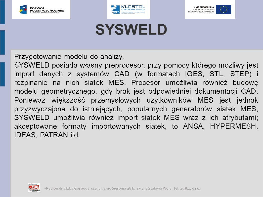 SYSWELD Przygotowanie modelu do analizy.