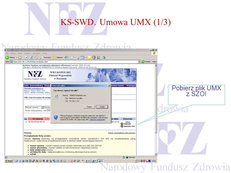 KS-SWD. Umowa UMX (1/3) Pobierz plik UMX z SZOI
