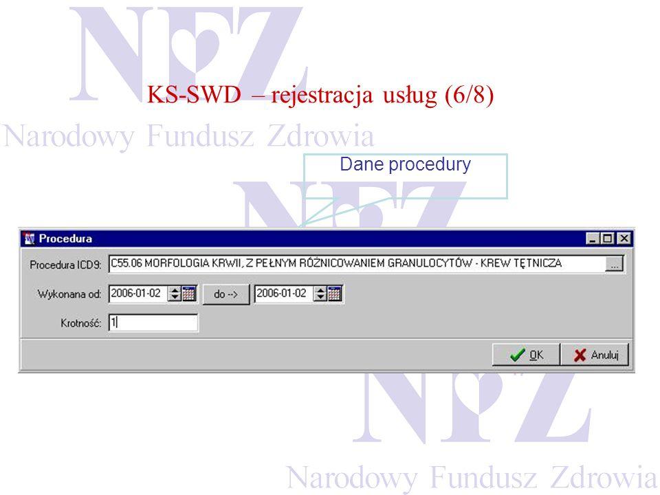 KS-SWD – rejestracja usług (6/8)
