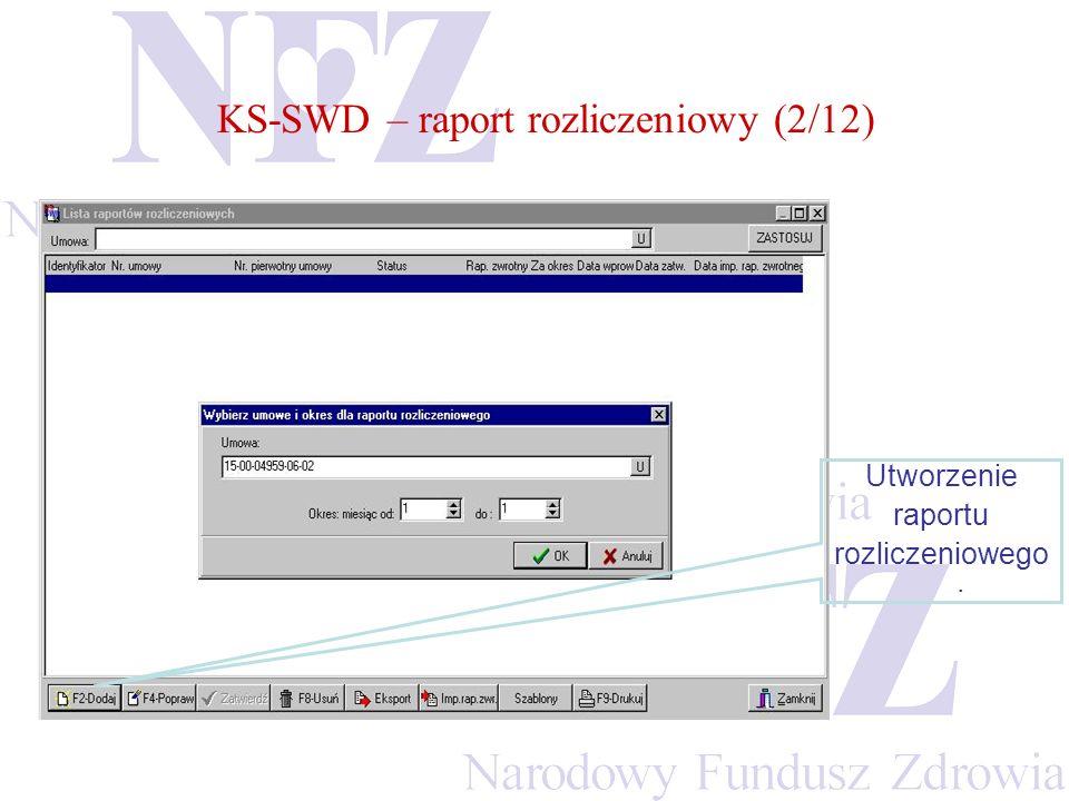 KS-SWD – raport rozliczeniowy (2/12)