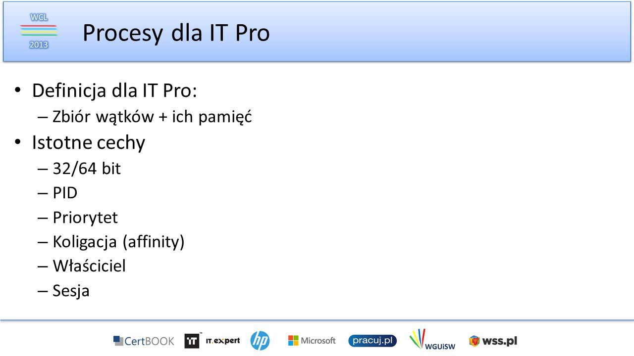 Procesy dla IT Pro Definicja dla IT Pro: Istotne cechy