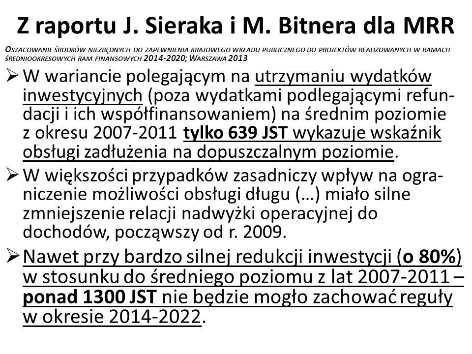 Z raportu J. Sieraka i M. Bitnera dla MRR