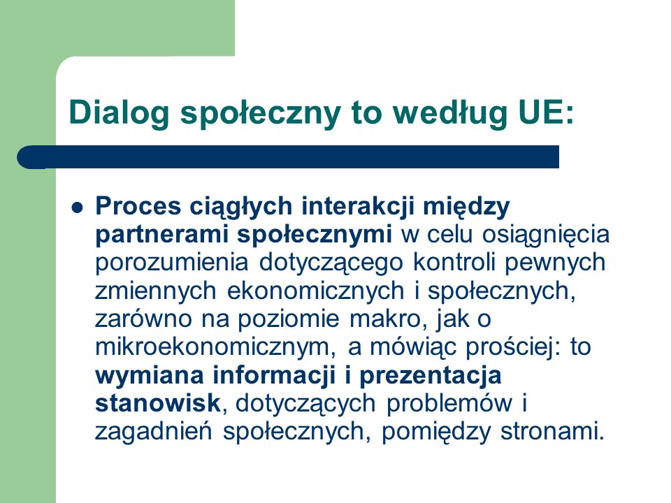 Dialog społeczny to według UE:
