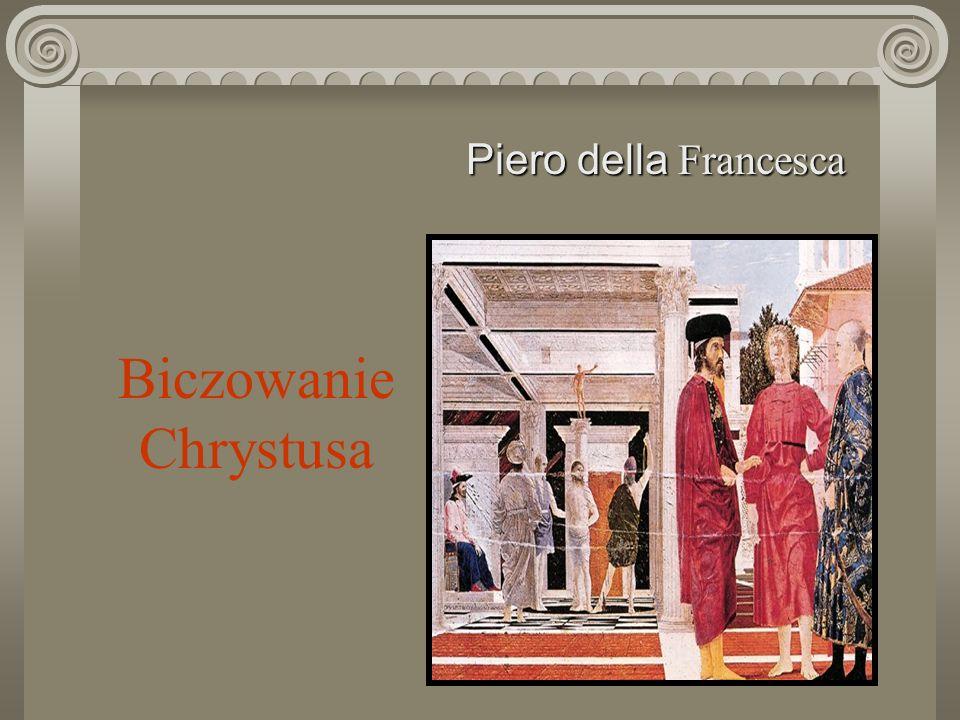 Piero della Francesca Biczowanie Chrystusa