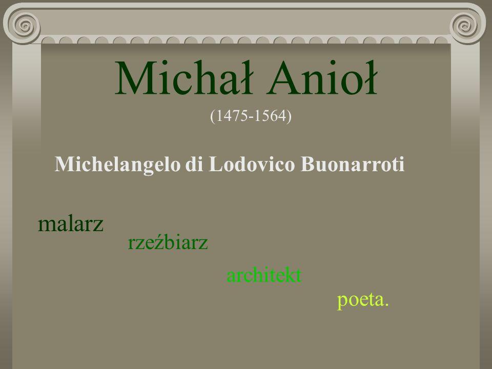 Michelangelo di Lodovico Buonarroti