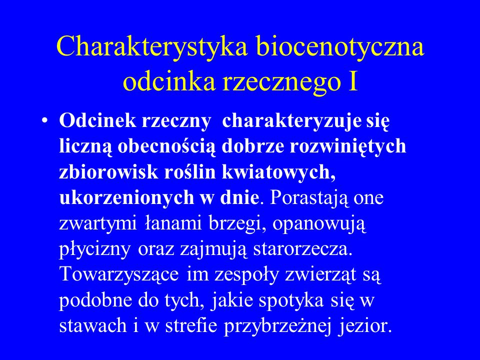 Charakterystyka biocenotyczna odcinka rzecznego I