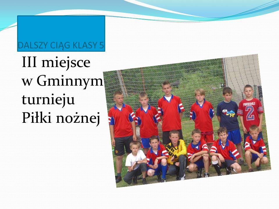 III miejsce w Gminnym turnieju Piłki nożnej