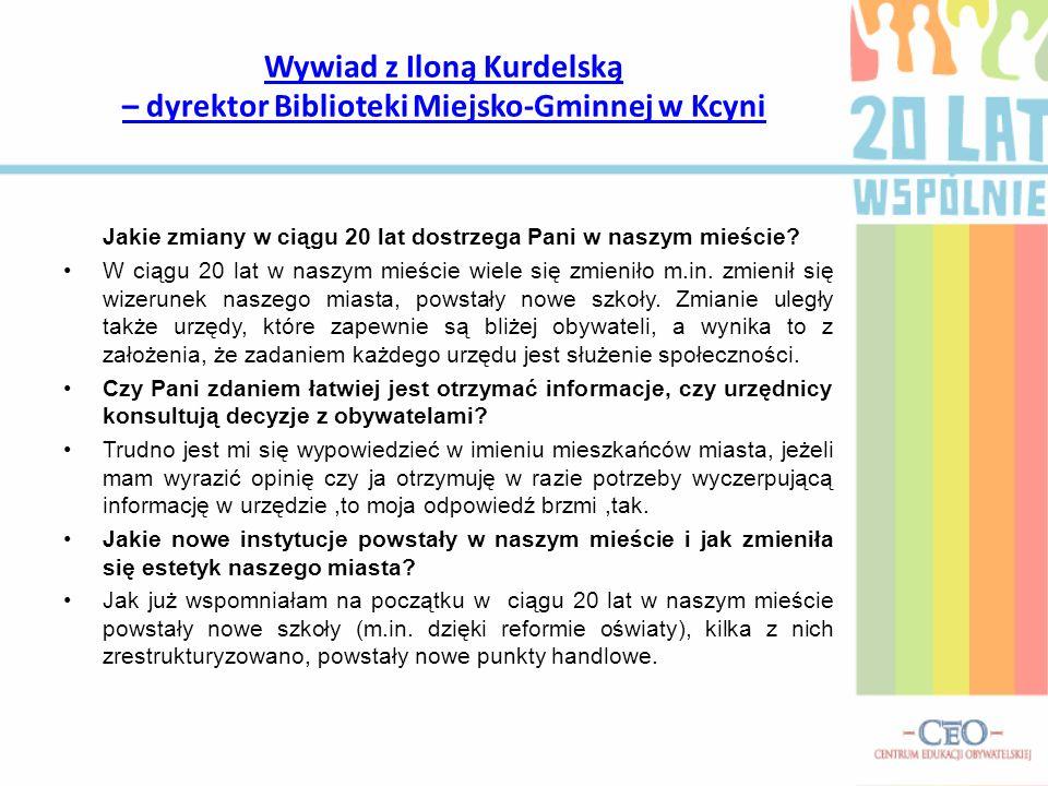 Wywiad z Iloną Kurdelską – dyrektor Biblioteki Miejsko-Gminnej w Kcyni